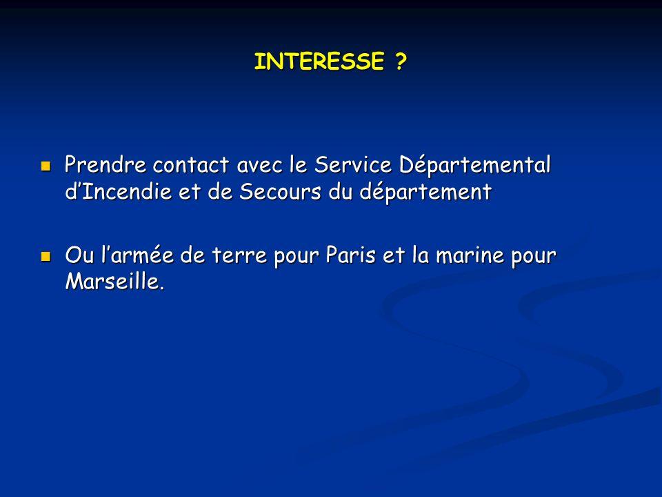 INTERESSE Prendre contact avec le Service Départemental d'Incendie et de Secours du département.