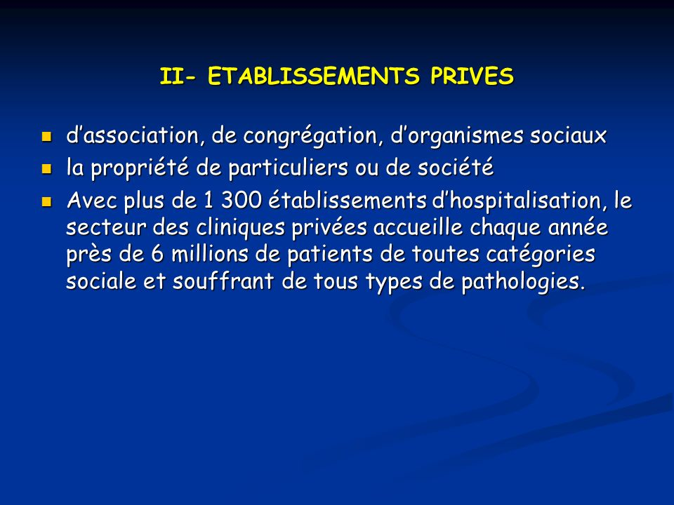 II- ETABLISSEMENTS PRIVES
