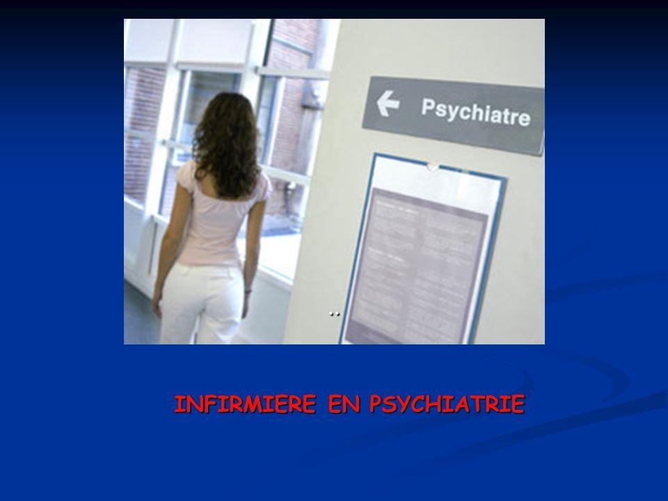 INFIRMIERE EN PSYCHIATRIE