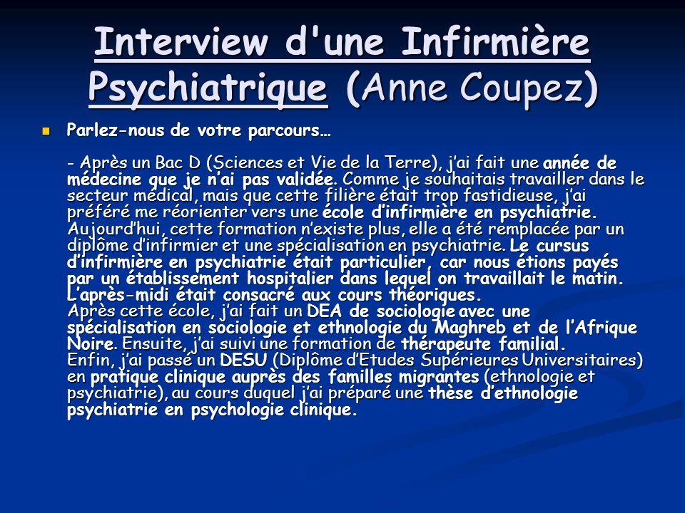 Interview d une Infirmière Psychiatrique (Anne Coupez)