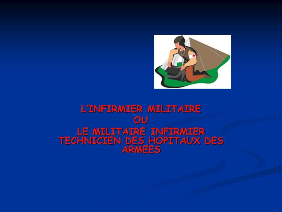 L'INFIRMIER MILITAIRE OU