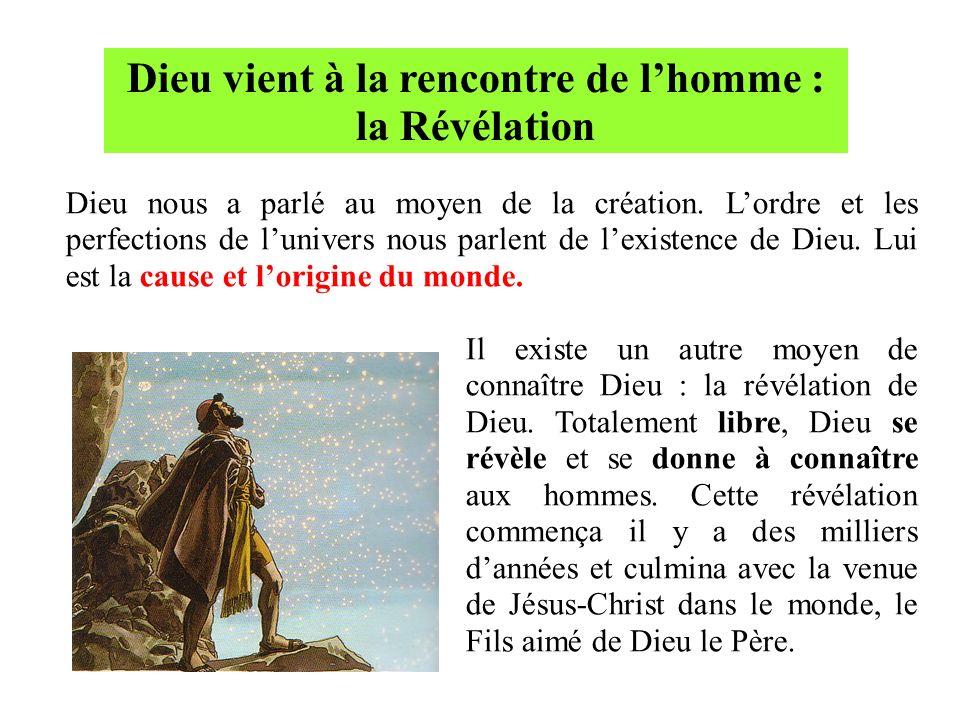 Dieu vient à la rencontre de l'homme : la Révélation