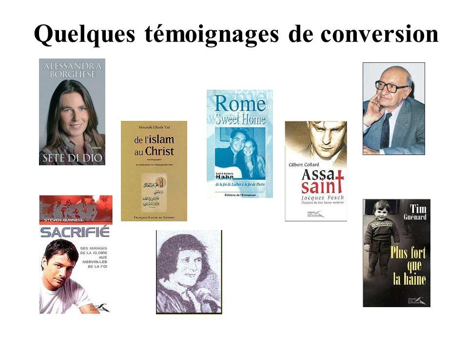 Quelques témoignages de conversion