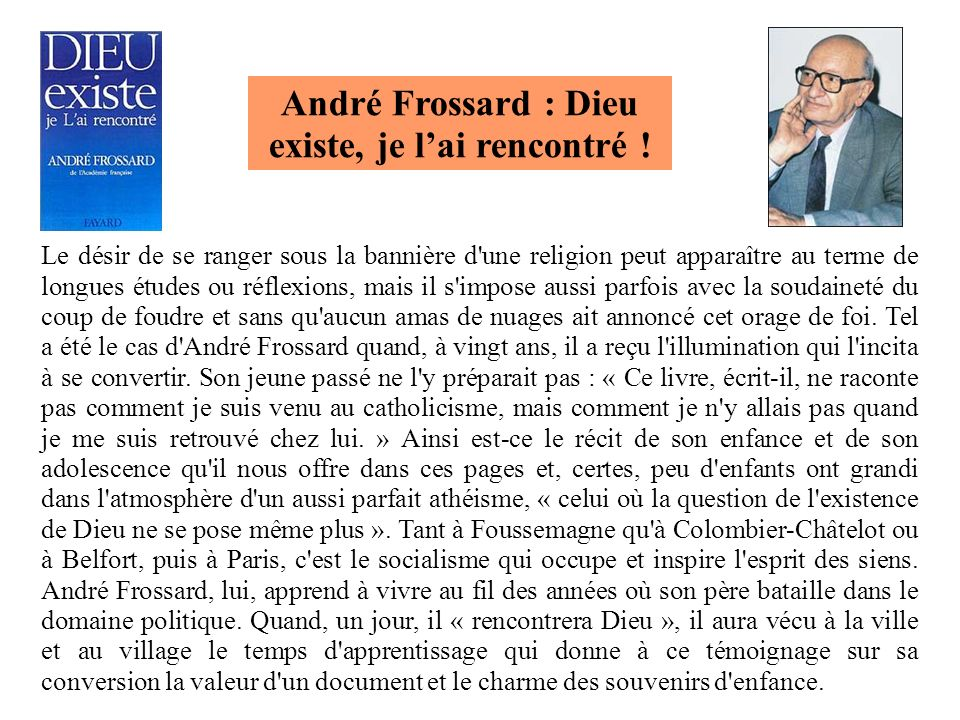 André Frossard : Dieu existe, je l'ai rencontré !