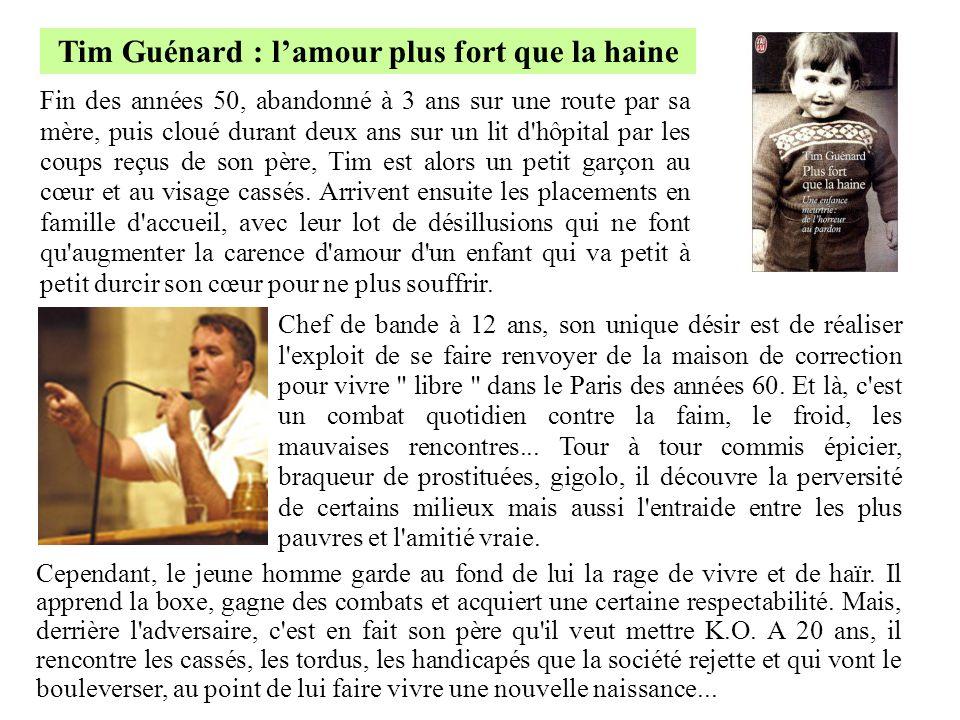 Tim Guénard : l'amour plus fort que la haine