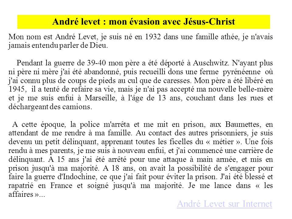 André levet : mon évasion avec Jésus-Christ