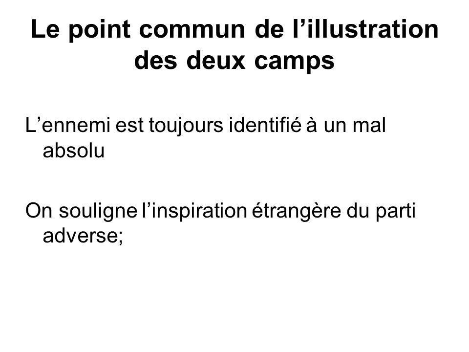 Le point commun de l'illustration des deux camps