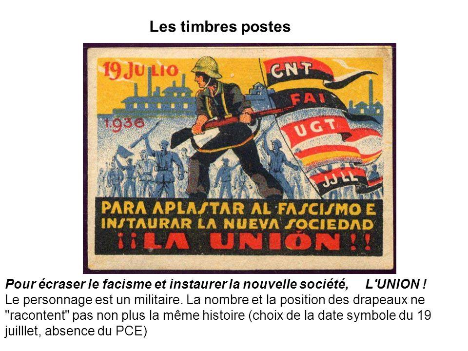 Les timbres postes Pour écraser le facisme et instaurer la nouvelle société, L UNION !