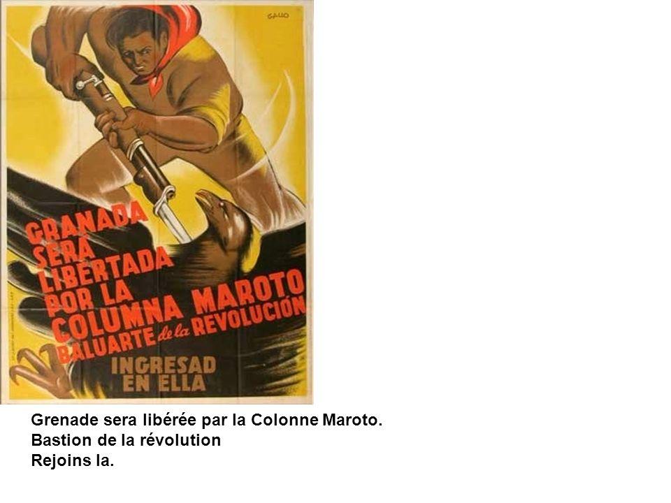 Grenade sera libérée par la Colonne Maroto.