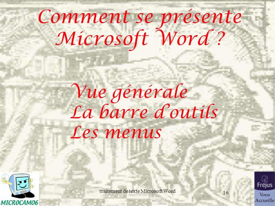 Comment se présente Microsoft Word