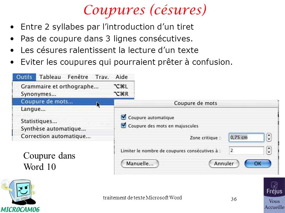 Coupures (césures) Coupure dans Word 10