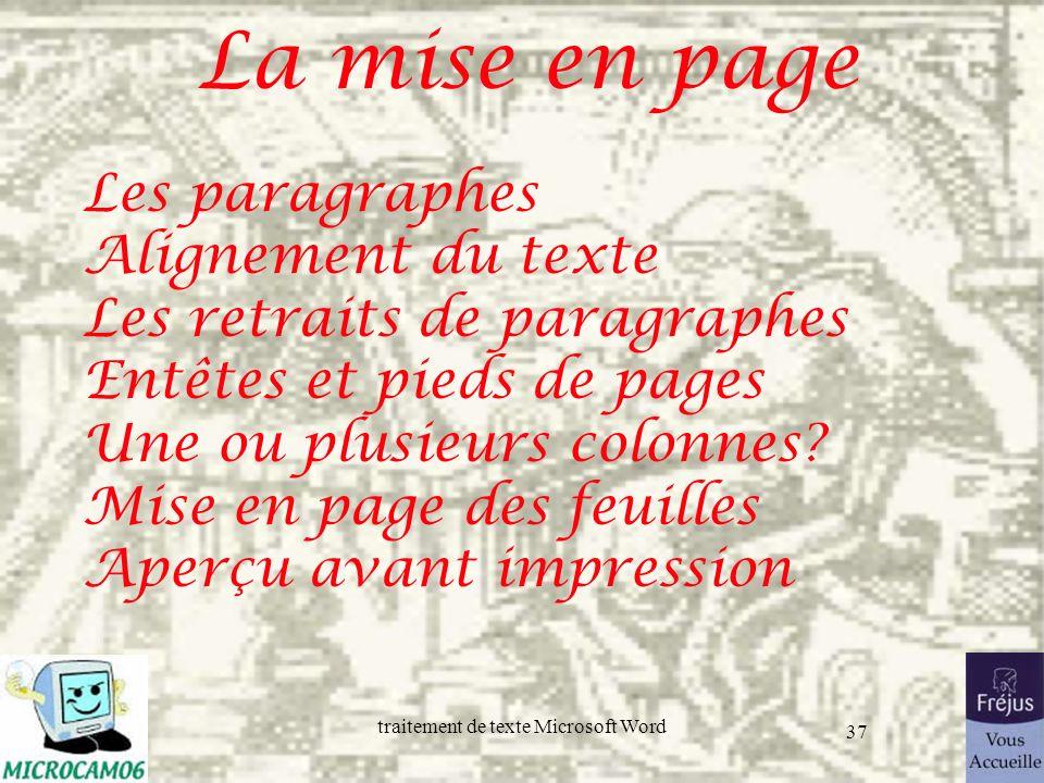 La mise en page Les paragraphes Alignement du texte