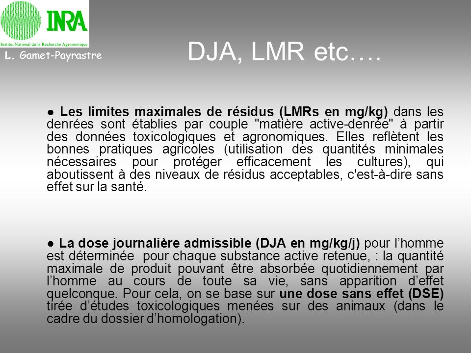 L. Gamet-Payrastre DJA, LMR etc….