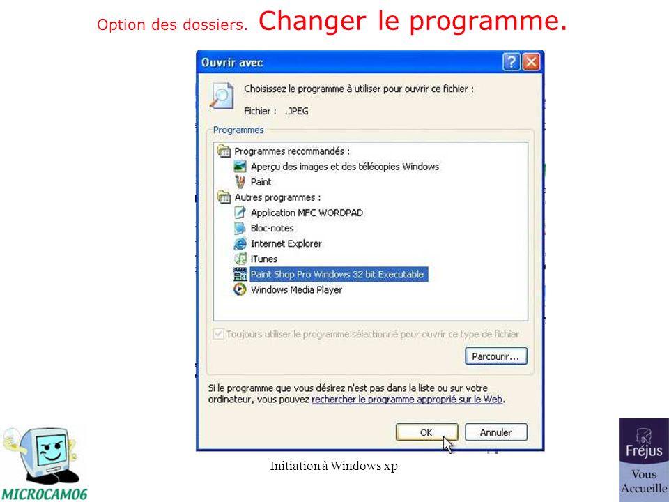 Option des dossiers. Changer le programme.