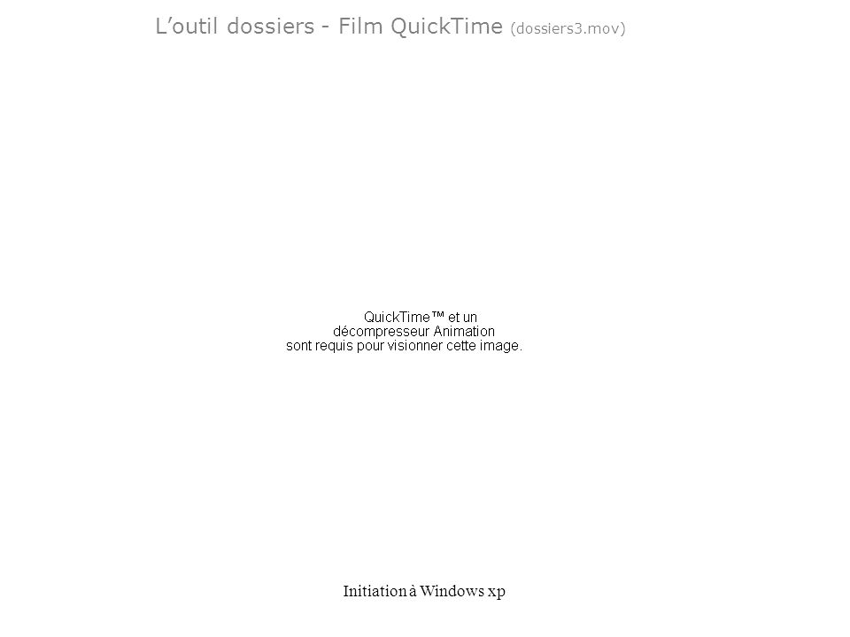 L'outil dossiers - Film QuickTime (dossiers3.mov)