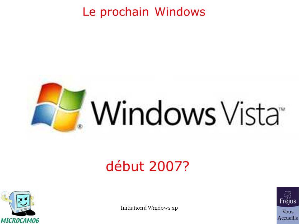Le prochain Windows début 2007