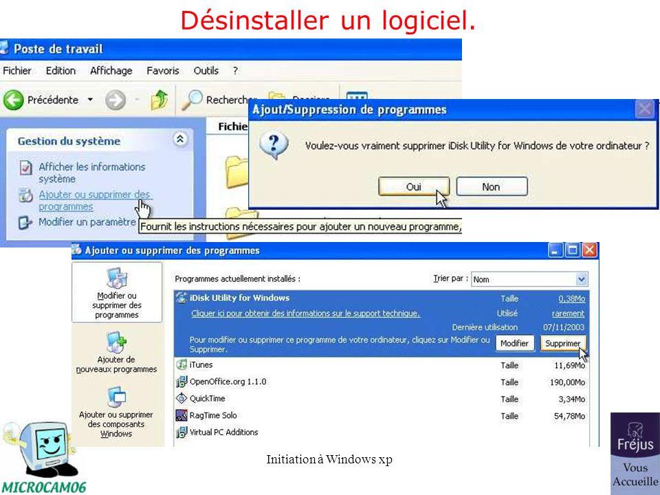 Désinstaller un logiciel.