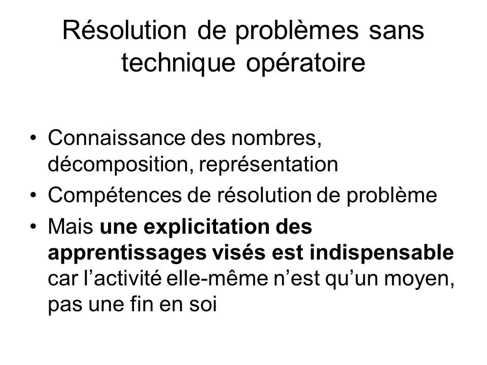 Résolution de problèmes sans technique opératoire