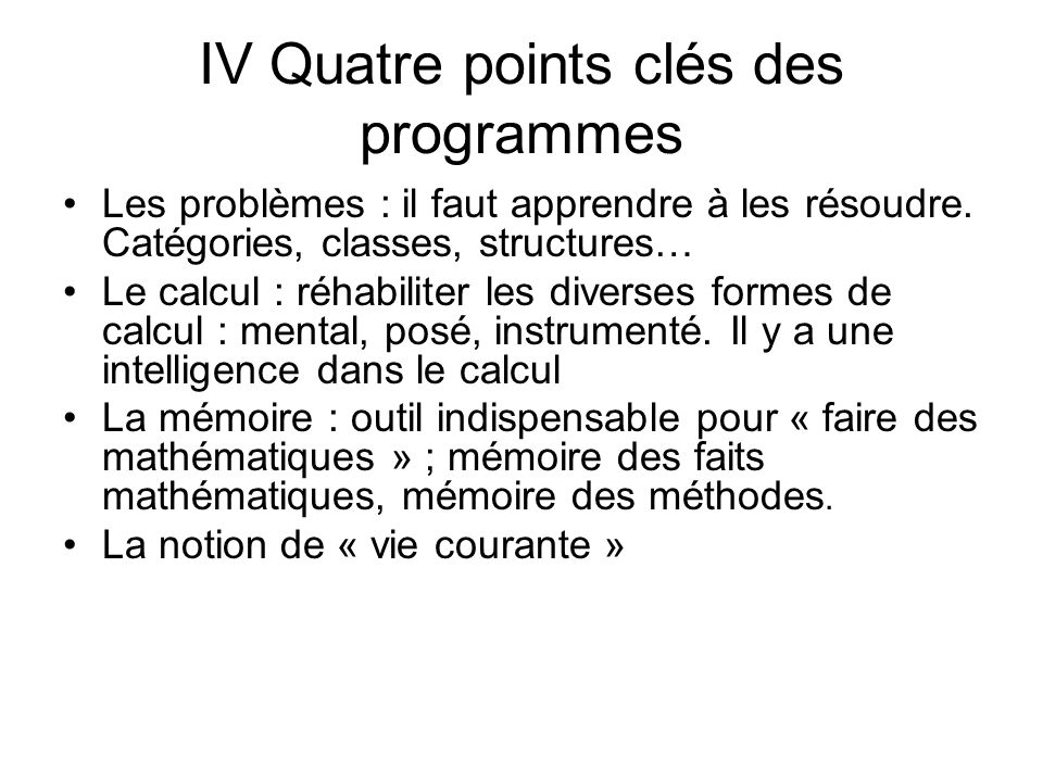 IV Quatre points clés des programmes
