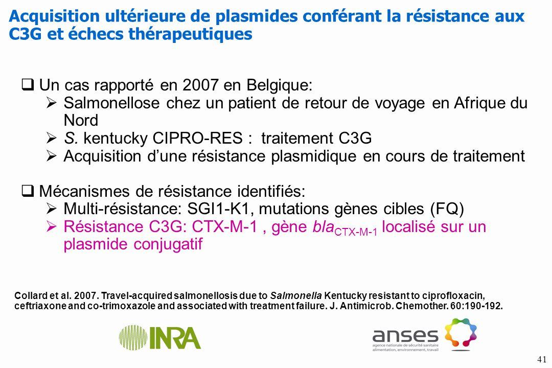 Un cas rapporté en 2007 en Belgique: