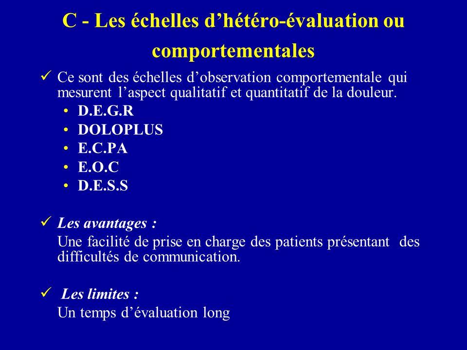 C - Les échelles d'hétéro-évaluation ou comportementales