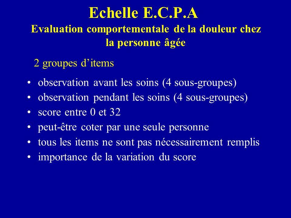 Echelle E.C.P.A Evaluation comportementale de la douleur chez la personne âgée