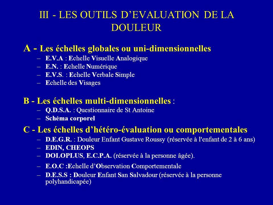 III - LES OUTILS D'EVALUATION DE LA DOULEUR