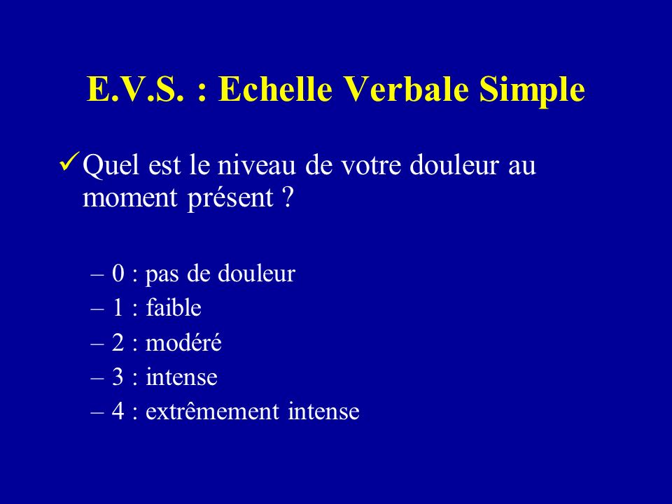 E.V.S. : Echelle Verbale Simple
