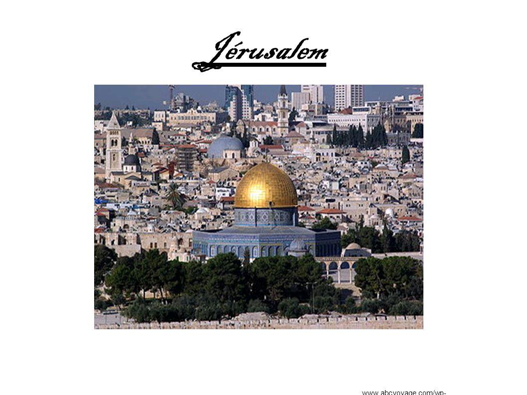 Jérusalem www.abcvoyage.com/wp-content/uploads/2009/05/...