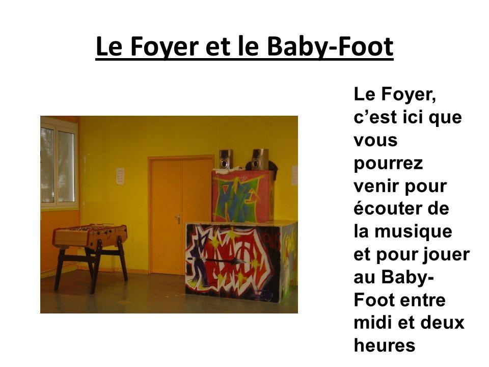 Le Foyer et le Baby-Foot