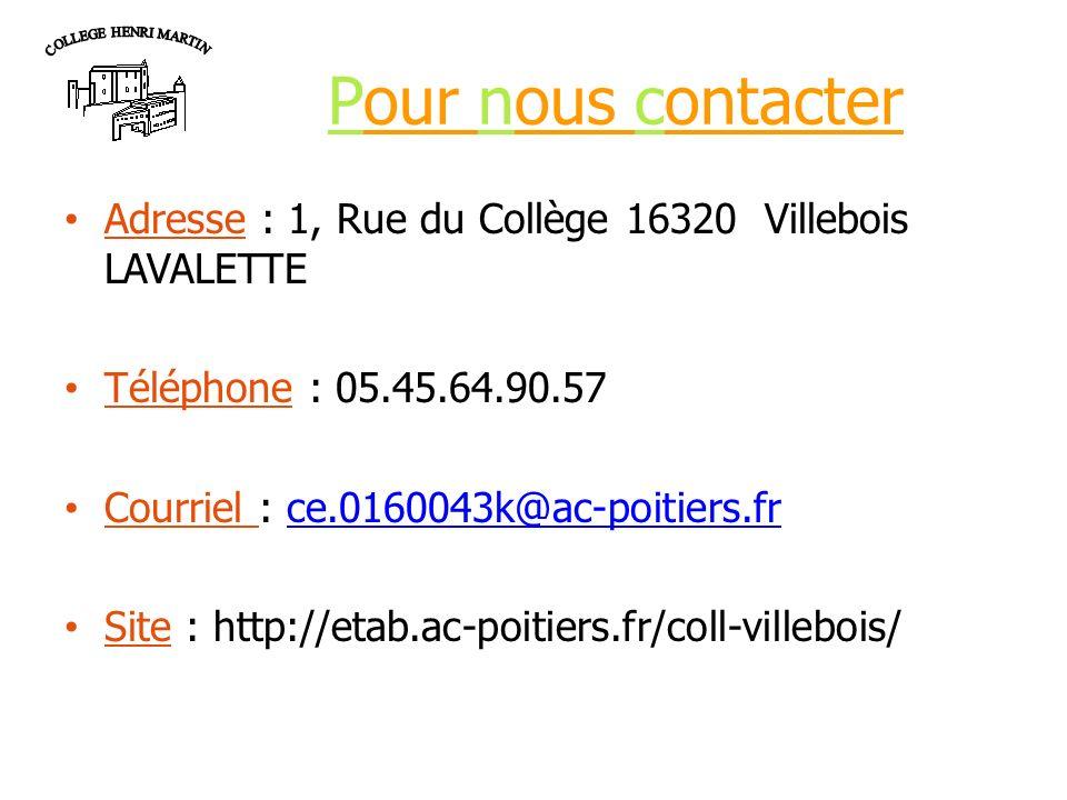 COLLEGE HENRI MARTIN Pour nous contacter. Adresse : 1, Rue du Collège 16320 Villebois LAVALETTE. Téléphone : 05.45.64.90.57.