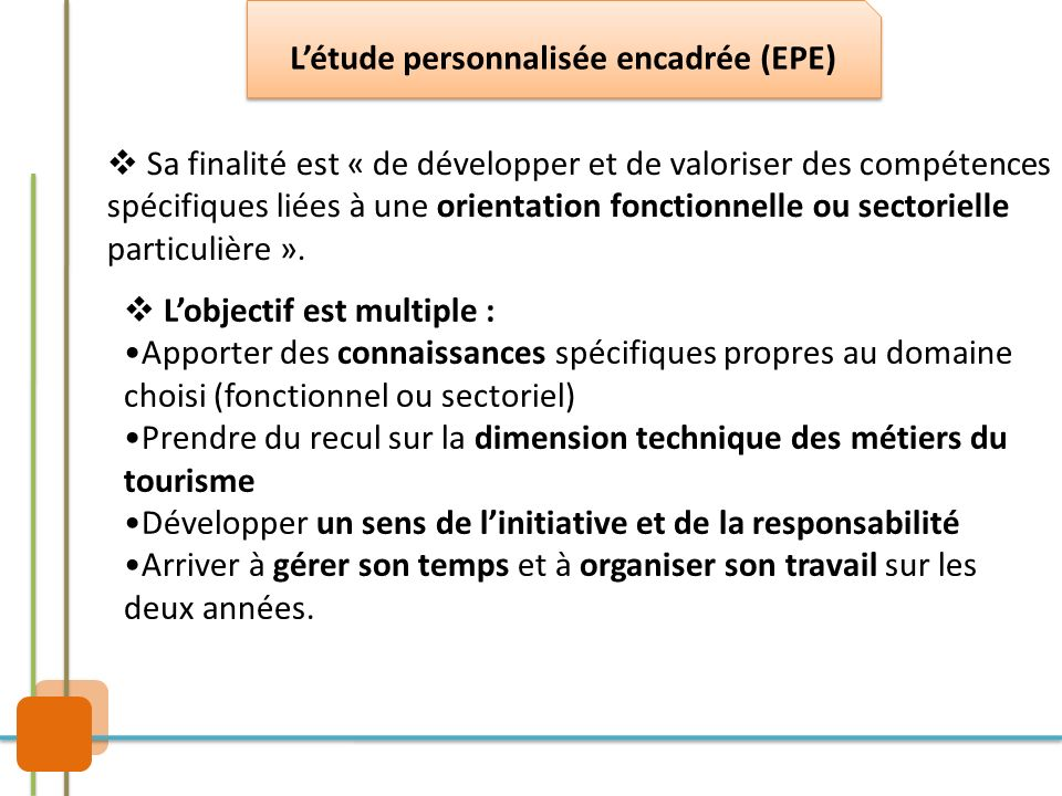 L'étude personnalisée encadrée (EPE)