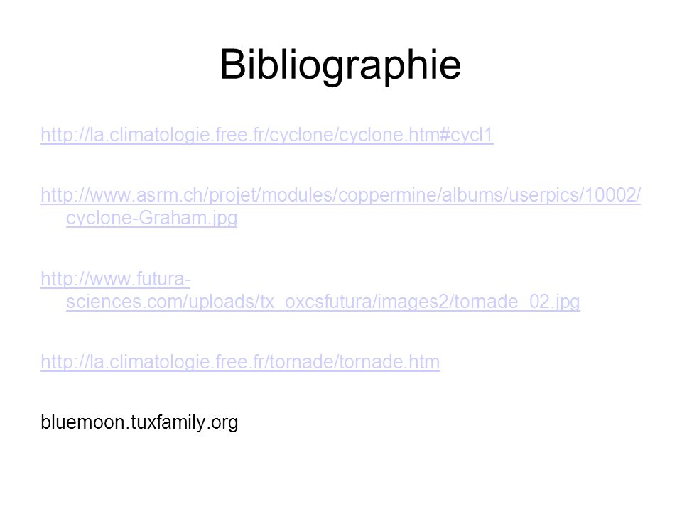 Bibliographie http://la.climatologie.free.fr/cyclone/cyclone.htm#cycl1