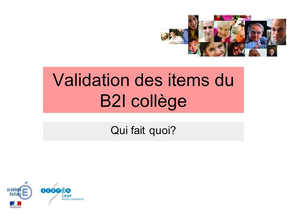 Validation des items du B2I collège