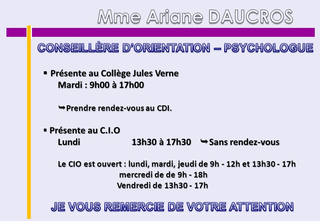 Mme Ariane DAUCROS CONSEILLÈRE D'ORIENTATION – PSYCHOLOGUE