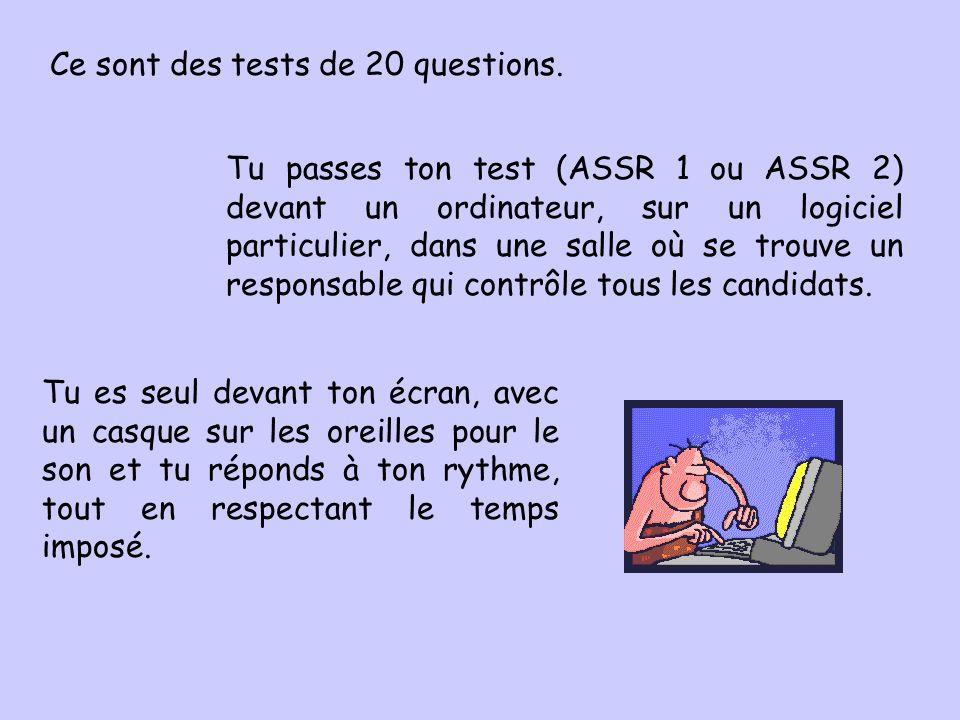 Ce sont des tests de 20 questions.