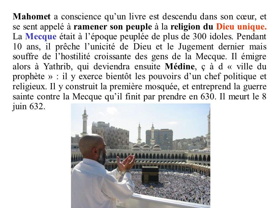 Mahomet a conscience qu'un livre est descendu dans son cœur, et se sent appelé à ramener son peuple à la religion du Dieu unique.