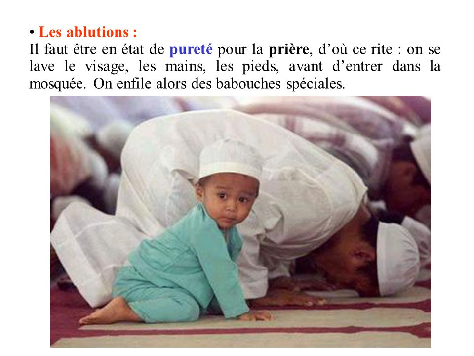 Les ablutions :