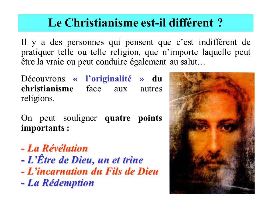 Le Christianisme est-il différent
