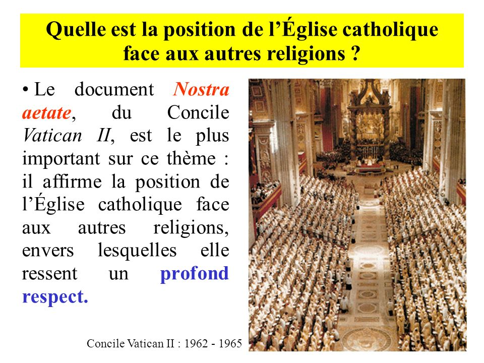 Quelle est la position de l'Église catholique face aux autres religions