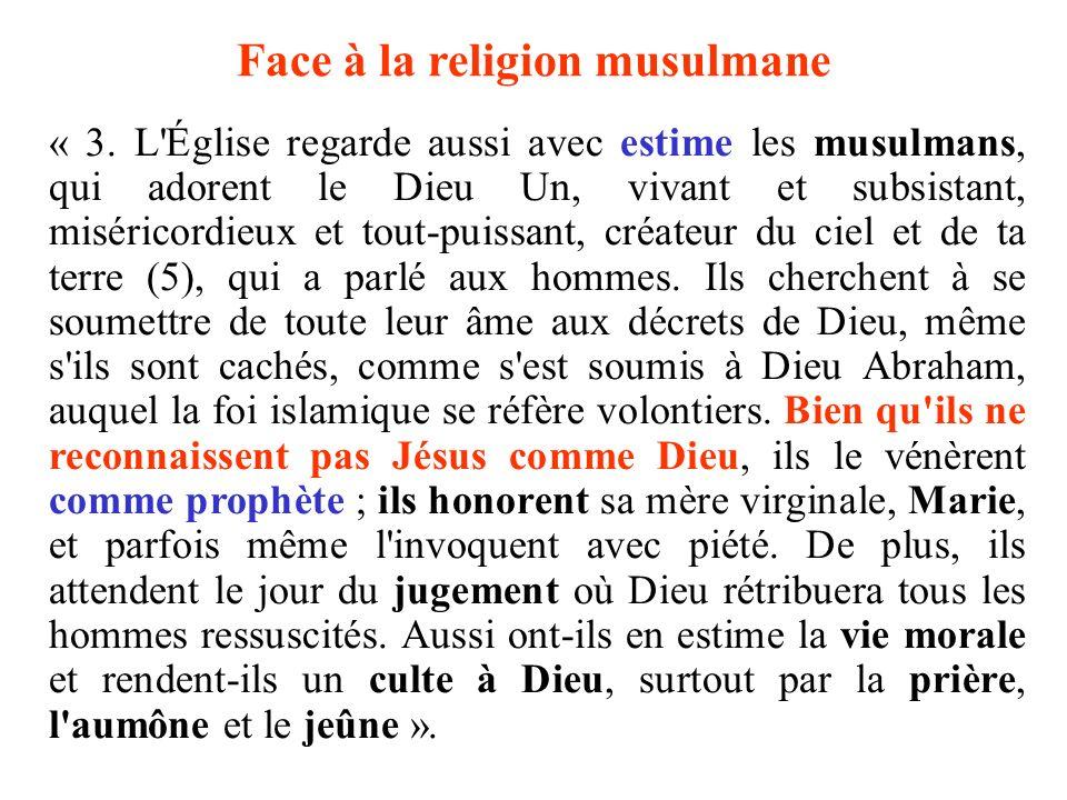 Face à la religion musulmane