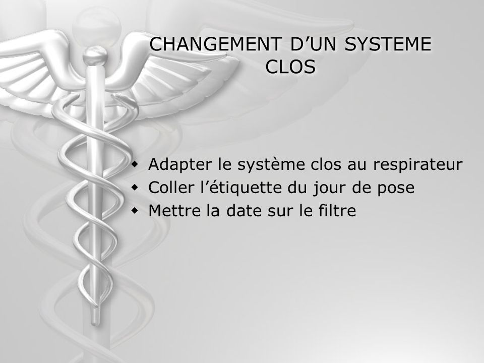 CHANGEMENT D'UN SYSTEME CLOS