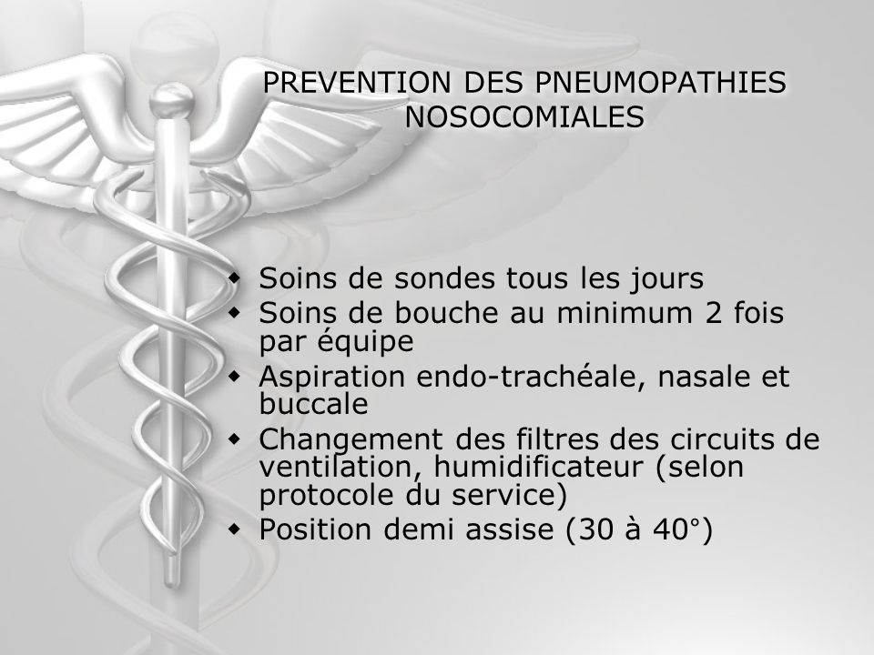 PREVENTION DES PNEUMOPATHIES NOSOCOMIALES