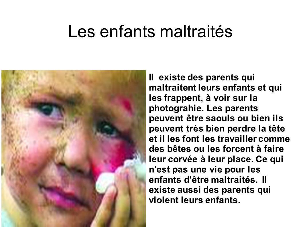 Les enfants maltraités