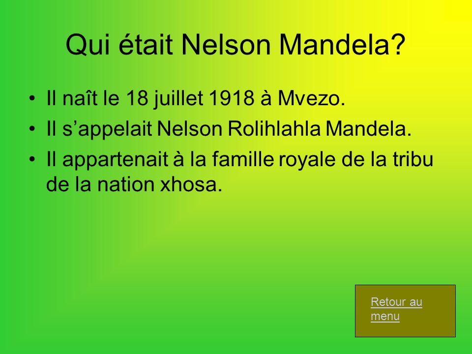 Qui était Nelson Mandela