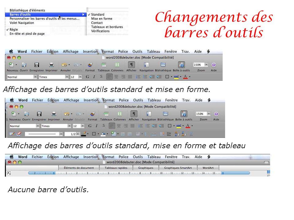 Changements des barres d'outils