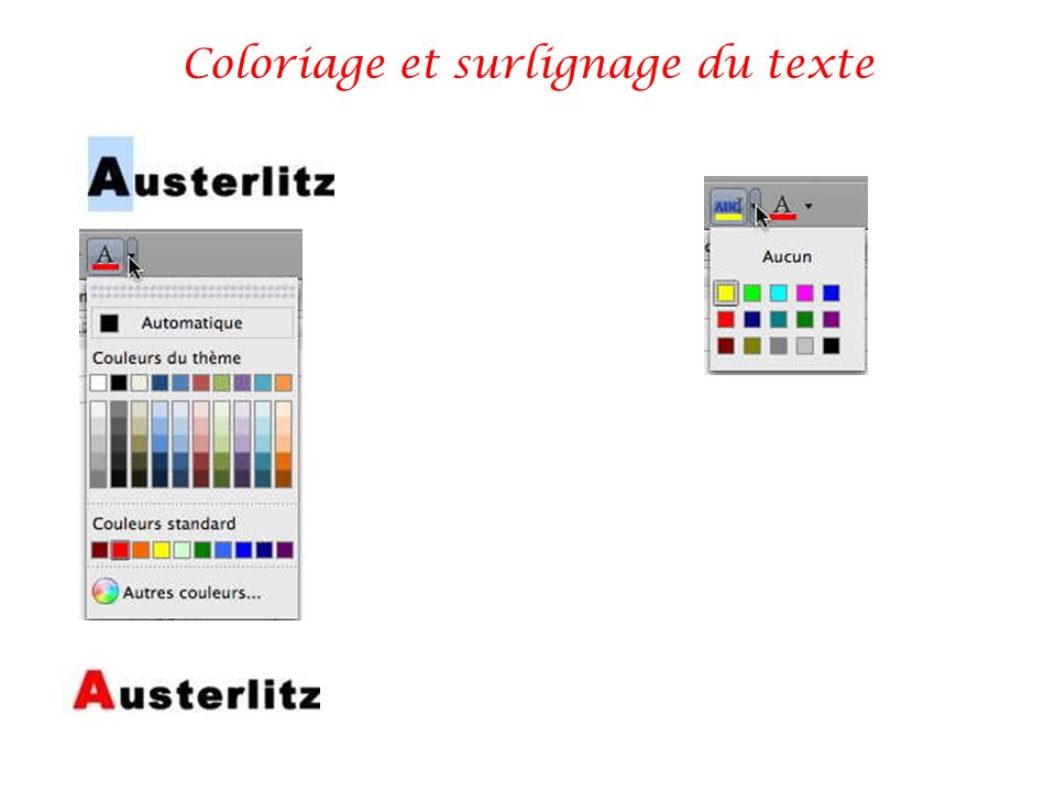 Coloriage et surlignage du texte