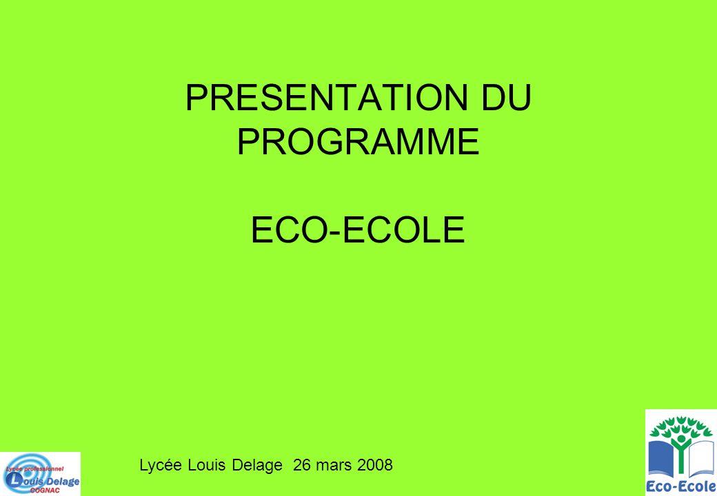 PRESENTATION DU PROGRAMME ECO-ECOLE