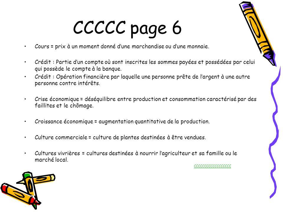 CCCCC page 6 Cours = prix à un moment donné d'une marchandise ou d'une monnaie.