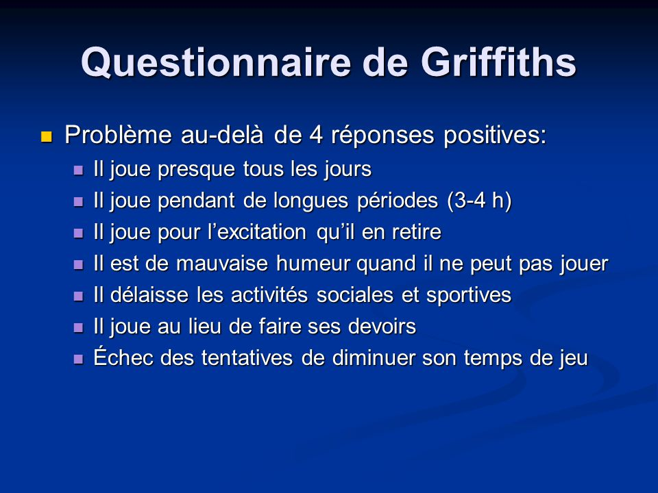 Questionnaire de Griffiths